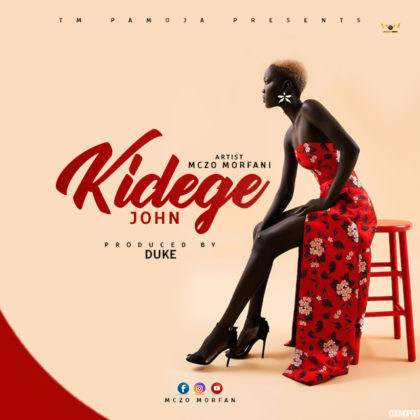 Download Audio | Mczo Morfani – Kidege John | (Singeli)