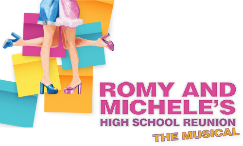 Romy and Michele's High School Reunion the Musical
