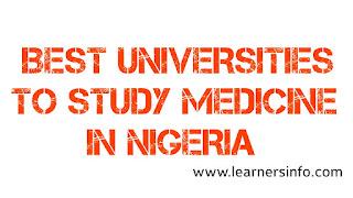 BEST UNIVERSITIES IN STUDY MEDICINE IN NIGERIA