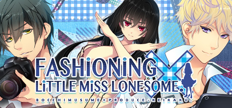 [2017][Kalmia8] Fashioning Little Miss Lonesome [18+]