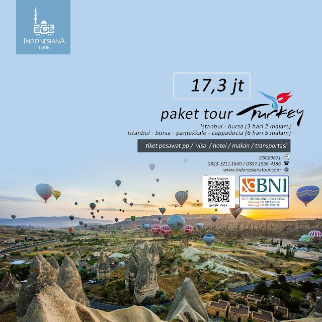 PAKET TOUR TURKI ISTANBUL - BURSA - PAMUKKALE - CAPPADOCIA