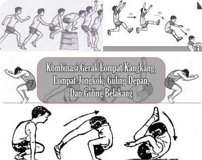 Kombinasi Gerak Lompat Kangkang, Lompat Jongkok, Guling ...