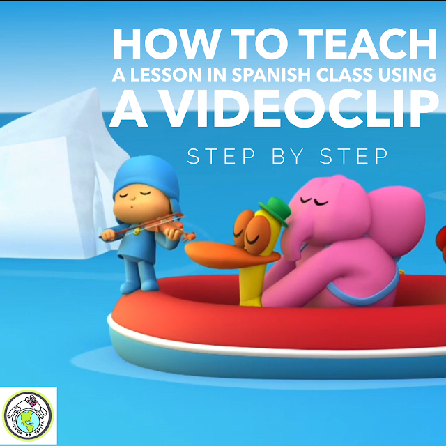 how to teach a lesson in Spanish class using a video clip