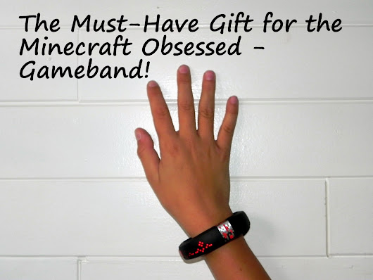 The Must-Have Gift for the Minecraft Obsessed - Gameband!