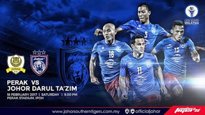 Live Streaming Perak vs JDT FC Liga Super 2017 18 Februari 2017