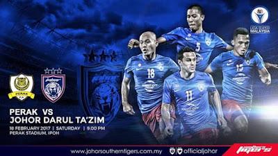 Live Streaming Perak vs JDT FC Liga Super 2017 18 Februari 2017