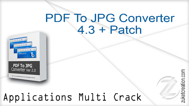 PDF To JPG Converter 4.3 + Patch
