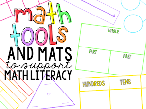 Math Tools and Mats to Support Math Literacy