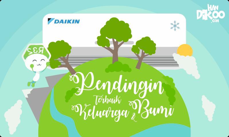 AC Daikin, Pendingin Terbaik untuk Keluarga dan Bumi
