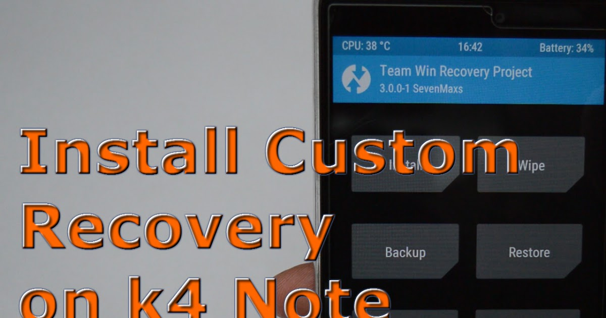 how to install twrp recovery in lenovo k3 note without pc