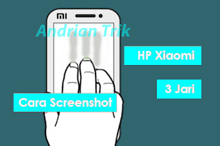 cara screenshot xiaomi 3 jari
