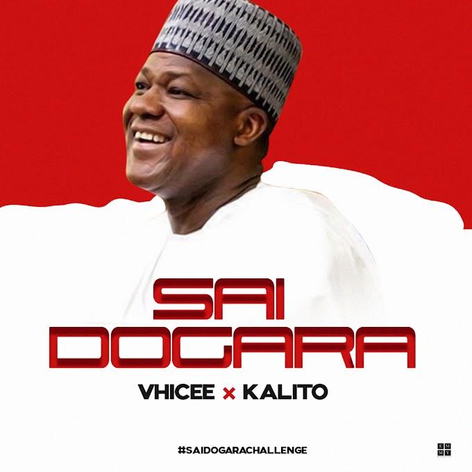 Vhicee ft Kalito - Sai Dogara Challenge