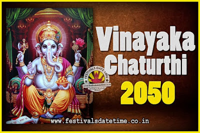 2050 Vinayaka Chaturthi Vrat Yearly Dates, 2050 Vinayaka Chaturthi Calendar