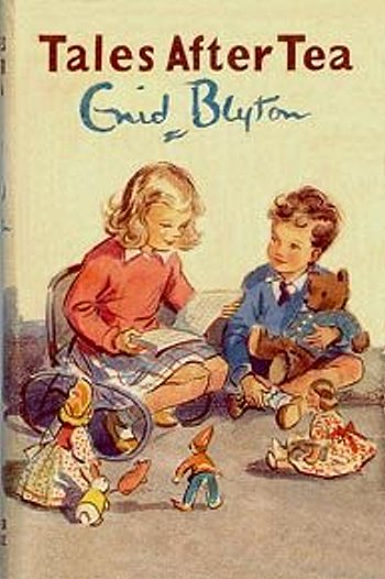 Tales after tea Enid Blyton