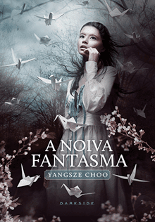 a noiva fantasma darkside books