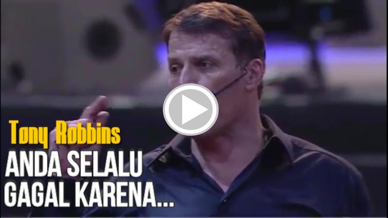 Tony Robbins - Tak Mungkin Bisa Sukses Jika...