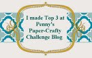 I'm Top 3 @ Penny's Paper Crafty Challenge