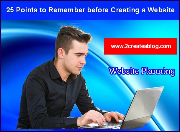 Website Planning : 25 Points to Remember before Creating a Website