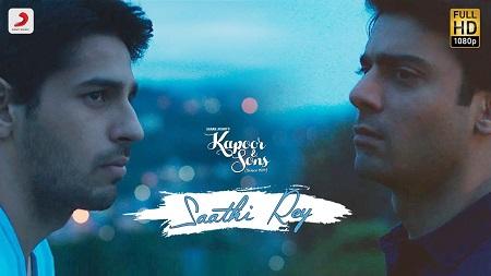Saathi Rey Extended Cut Kapoor & Sons New Indian Songs 2016 Sidharth Alia Fawad Rishi Kapoor
