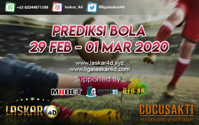 PREDIKSI BOLA JITU TANGGAL  29 FEB – 01 MAR 2020