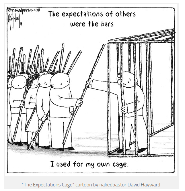 Image result for the expectations of others are the bars i used to create my own cage