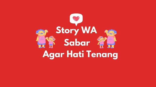 Story WA Sabar Ada Batasnya