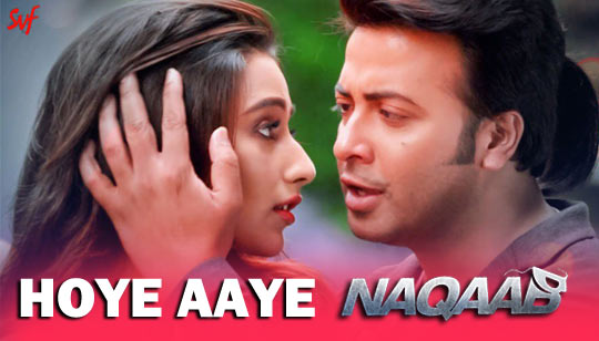 Hoye Aaye Lyrics from Naqaab