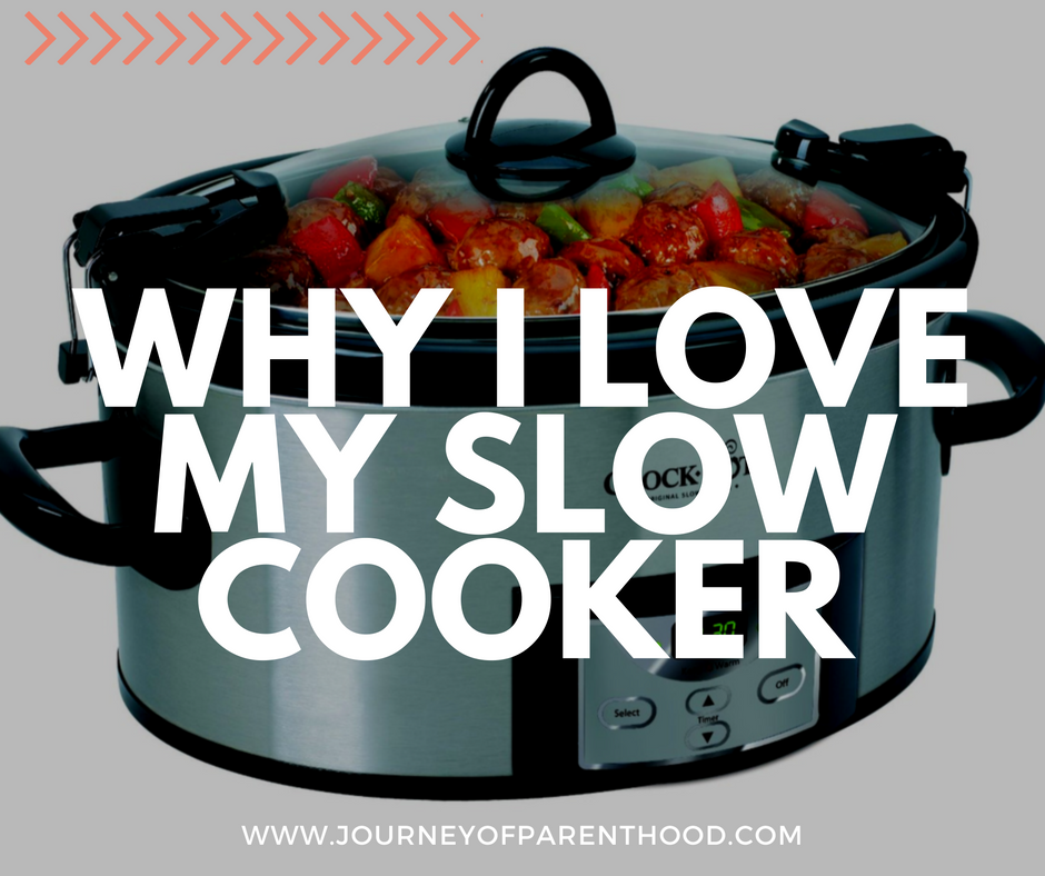 Why I LOVE My Slow Cooker