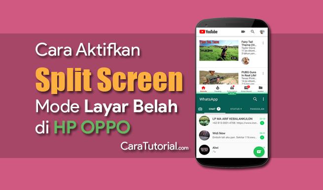 Cara Mengaktifkan Mode Layar Belah (Split Screen) di HP OPPO