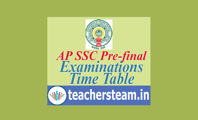 Time Table for AP SSC Pre Final Examinations