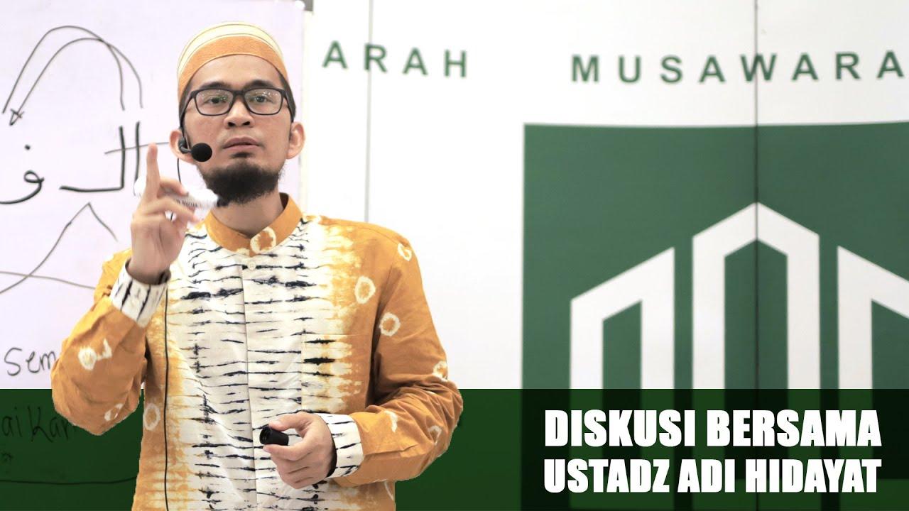 Diskusi Terkait Al-Qur'an Bersama Ust. Adi Hidayat