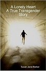 https://www.amazon.com/Lonley-Heart-True-Transgender-Story/dp/0955849713