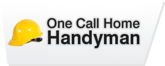 One Call Home Handyman Tips