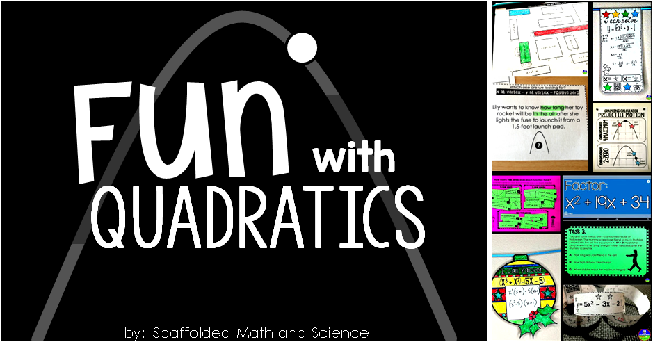 Scaffolded Math and Science: Fun with Quadratics