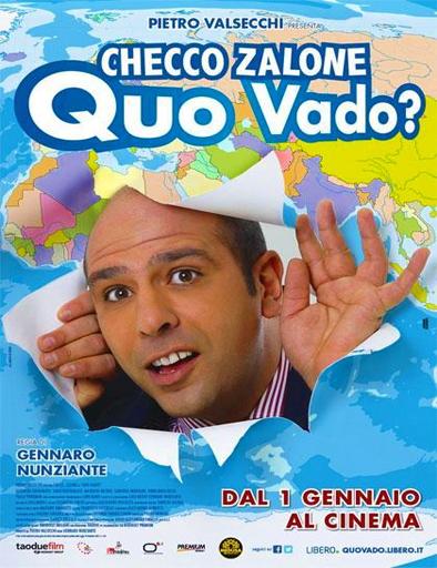 Ver Quo vado? (¡No renuncio!) (2016) Online