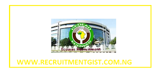 ECOWAS Recruitment 2018/2019 and How to Apply