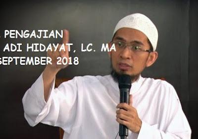 Jadwal Ta'lim / Pengajian Ustadz Adi Hidayat Lc, MA Bulan September 2018