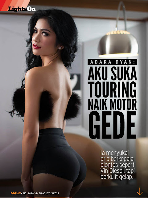 LIGHTS ON: Adara Dyan  Male Magazine Edisi 146 14 AUG 2015 - 21 AUG 2015