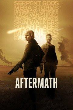 Xem Phim Hậu Họa - Aftermath First Season