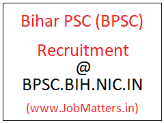 image : Bihar PSC Recruitment 2017 : Latest Job Vacancies 2017-18 @ JobMatters.in