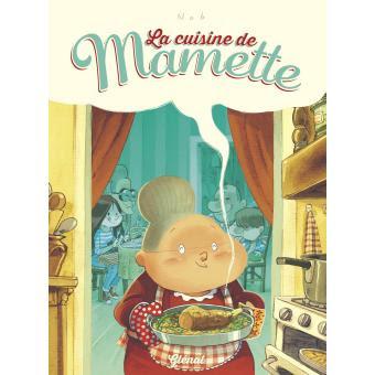La cuisine de Mamette de Nob