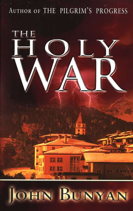 John Bunyan-The Holy War-