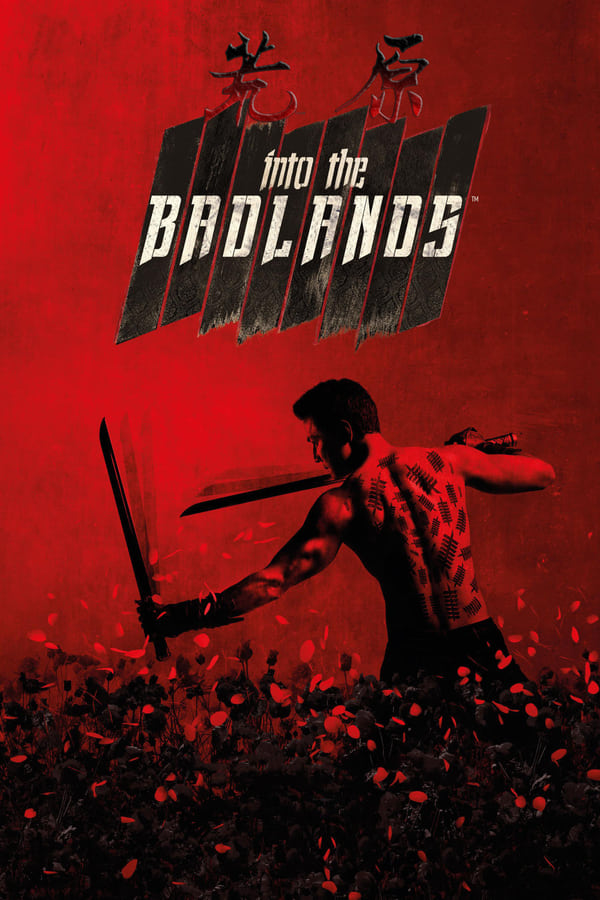 Descargar Into the Badlands Latino HD Serie Completa por MEGA
