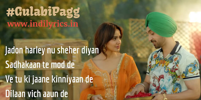 Gulabi Pagg | Diljit Dosanjh ft. Neha Sharma | Roar | Punjabi Song Lyrics with English Translation and Real Meaning