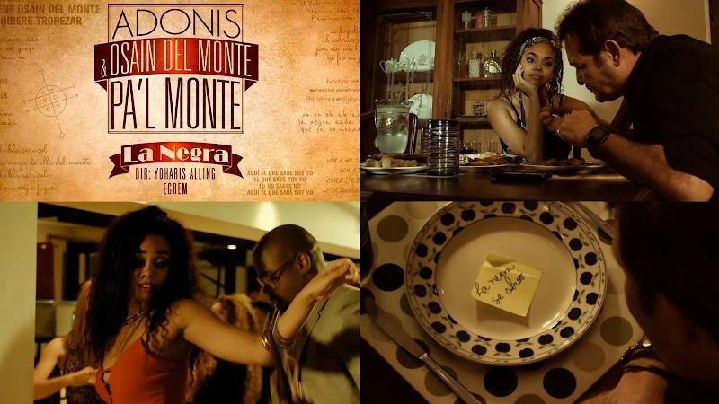 Adonis y Osain del Monte - ¨La Negra¨ - Videoclip - Dirección: Yoharis Alling. Portal del Vídeo Clip Cubano