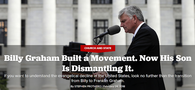 https://www.politico.com/magazine/story/2018/02/24/billy-graham-evangelical-decline-franklin-graham-217077