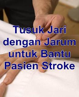 Tusuk Jari dengan Jarum untuk Bantu Pasien Stroke