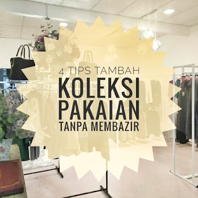 bijak berbelanja, bundle, koleksi pakaian, pakaian bundle, tips jimat berbelanja, Tips tambah koleksi pakaian tanpa membazir, trend pakaian,