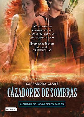 Cazadores de sombras, Ciudad de los ángeles caídos, reseña, opinión, crítica, Cassandra Clare, Editorial Destino, Los instrumentos mortales, The mortal instruments