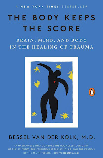 what i m reading: the body keeps the score by bessel van der kolk